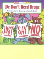 We Don't Need Drugs educational coloring book