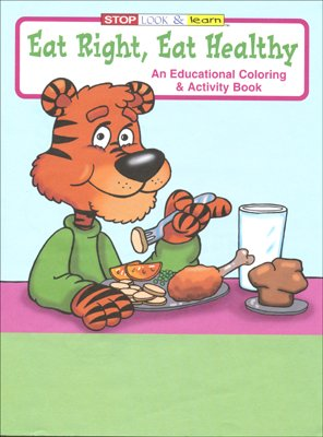 Eat Right Eat Healthy Cb430 Educational Coloring Books