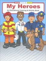 My Heroes educational coloring book